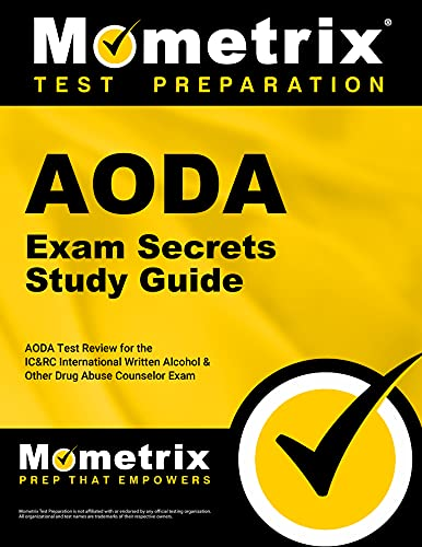 Aoda Exam Secrets Study Guide Aoda Test Review For The Ic Rc International Written Alcohol Other Drug Abuse Counselor Exam