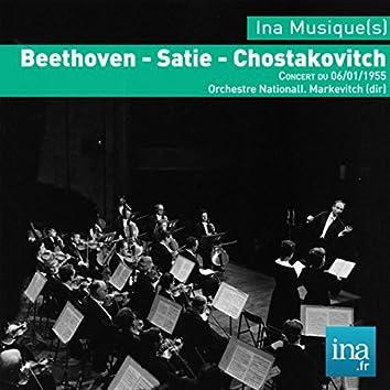 Beethoven - Satie - Chostakovitch, Concert du 06/01/1955, Orchestre National, I. Markevitch (dir)