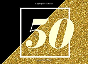 50: 50th Birthday or Anniversary Guestbook - Message, Comments & Memory Book (8.25