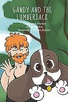 Gandy and the Lumberjack