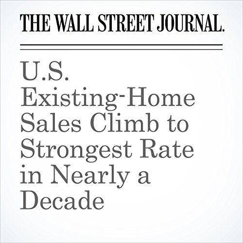 U.S. Existing-Home Sales Climb to Strongest Rate in Nearly a Decade cover art