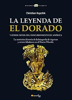 La leyenda de El Dorado y otros mitos del Descubrimiento de América cover art