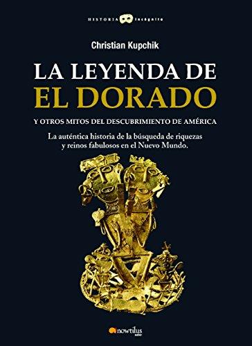 La leyenda de El Dorado y otros mitos del Descubrimiento de América audiobook cover art