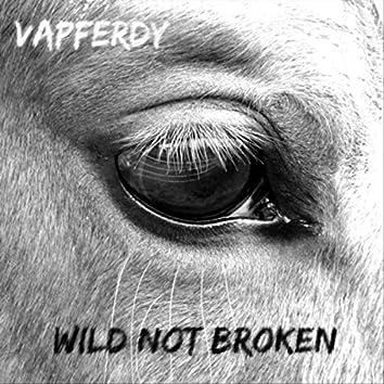Wild Not Broken
