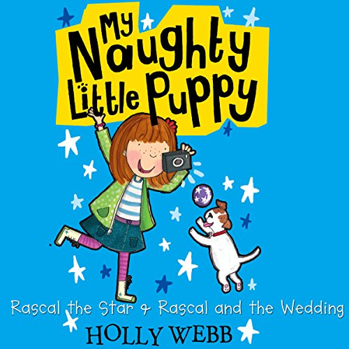 My Naughty Little Puppy: Rascal the Star & Rascal and the Wedding cover art
