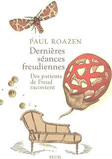 Dernières séances freudiennes : Des patients de Freud racontent