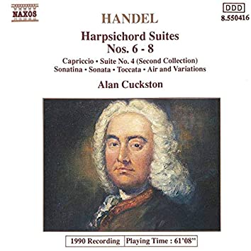 Handel: Harpsichord Suites Nos. 6 - 8