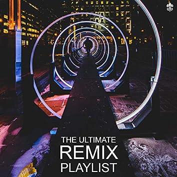 The Ultimate Remix Playlist