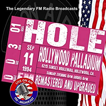 Legendary FM Broadcasts - Hollywood Palladium 6215 Sunset Boulvevard Hollywood CA 11th September 1994 (Live 1994 Broadcast Remastered)