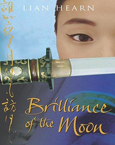 The Brilliance of the Moon Audio: Tales of the Otori Book 3