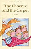 Phoenix and the Carpet (Wordsworth Classics)
