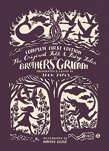 Compare Textbook Prices for The Original Folk and Fairy Tales of the Brothers Grimm: The Complete First Edition Reprint Edition ISBN 9780691173221 by Grimm, Jacob,Grimm, Wilhelm,Dezsö, Andrea,Zipes, Jack