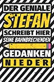 Notizbuch liniert: Stefan Geschenke lustiger Spruch Vorname
