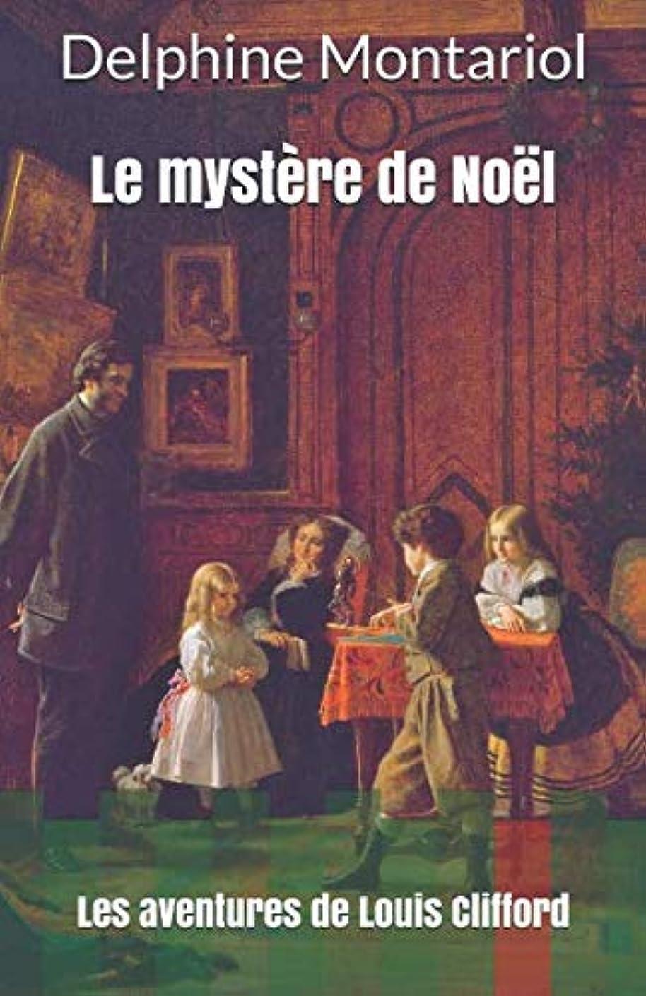 子羊くすぐったい差Le mystère de No?l: Les aventures de Louis Clifford