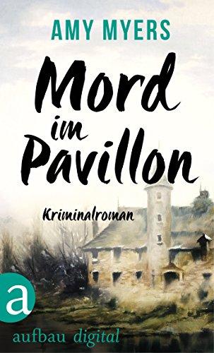 Mord im Pavillon: Kriminalroman (Didier & Rose ermitteln 7)