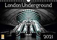 London Underground 2021 (Wall Calendar 2021 DIN A4 Landscape): Photographs Of Some Of London's Iconic Underground (Monthly calendar, 14 pages )
