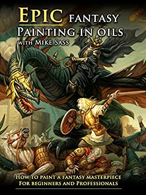 Epic Fantasy Painting In Oils (Part 2)