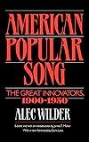 Alec Wilder, American Popular Song -- book cover