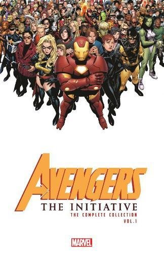 Avengers: The Initiative - The Complete Collection Vol. 1
