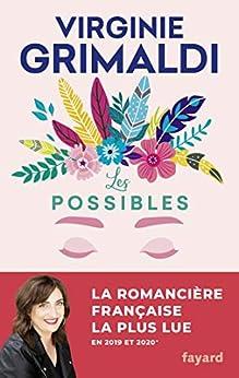 Les possibles (Littérature Française) par [Virginie Grimaldi]