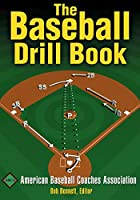 The Baseball Drill Book (The Drill Book Series)