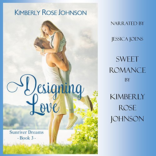 Designing Love: An Inspirational Romance audiobook cover art
