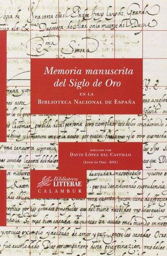 Memoria manuscrita del Siglo de Oro en la Biblioteca Nacional de España: 28 (Biblioteca Litterae)