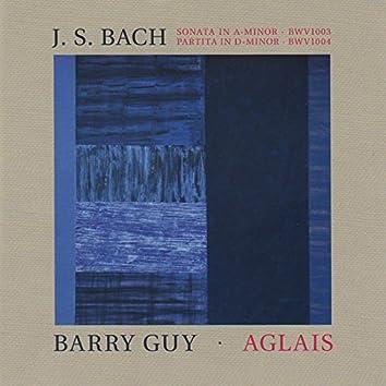 Bach: Sonata No. 2 in A Minor, BWV 1003 & Partita No. 2 in D Minor, BWV 1004 - Guy: Aglais