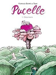 Pucelle, tome 1 : Débutante par Dupré la Tour