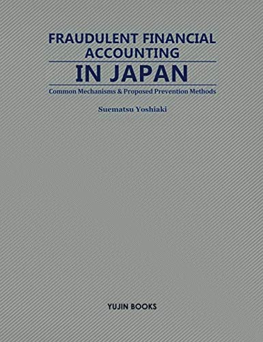 FRAUDULENT FINANCIAL ACCOUNTING IN JAPAN