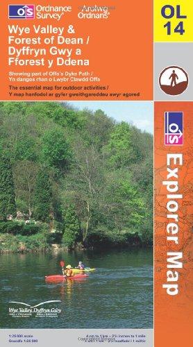 OS Explorer map OL14 : Wye Valley & Forest of Dean / Dyffryn Gwy a Fforest y Ddena