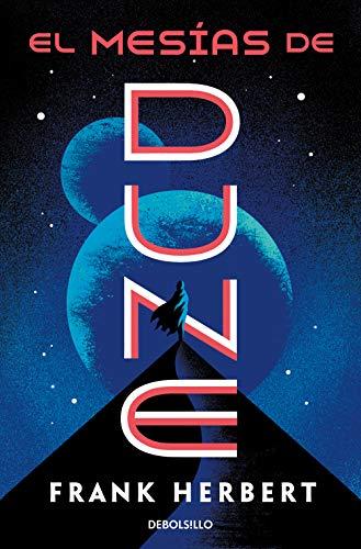 El mesías de Dune (Las crónicas de Dune 2): El mesias de Dune