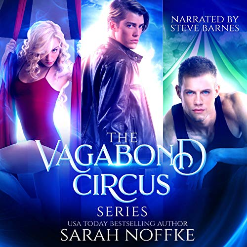 Vagabond Circus: The Complete Boxed Set (Books 1-3) audiobook cover art