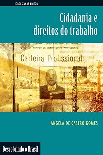 Cidadania e direitos do trabalho (Descobrindo o Brasil)
