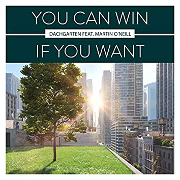 You Can Win If You Want