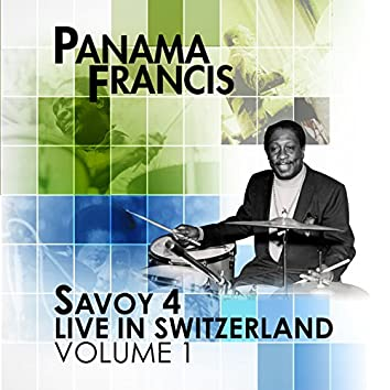Savoy 4 Live in Switzerland, Vol. 1