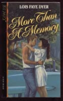 More Than a Memory 1565970039 Book Cover