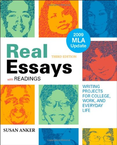 Real Essays with Readings with 2009 MLA Update: Writing...