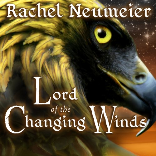 Lord of the Changing Winds audiobook cover art