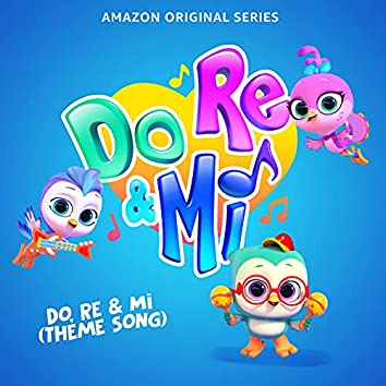 Do, Re & Mi (Theme Song) (Music From The Amazon Original Series)