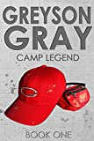 Greyson Gray: Camp Legend (The Greyson Gray Series)