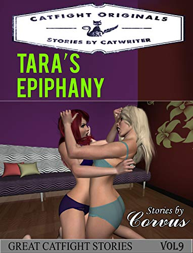 Tara's Epiphany (Great Catfight Stories) (English Edition)