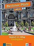 Berliner Platz 1 NEU Einstiegkurs: Deutsch im Alltag. Libro con 2 CD audio: Berliner Platz NEU Einstiegskurs: Deutsch im Alltag. Buch mit 2 Audio-CDs. Buch mit 2 Audio-CDs [Lingua tedesca]