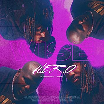 WISE (feat. DeandreOfficial & Elonce)
