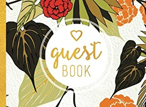 Guest Book: Tropical Guestbook With Red, Orange, Gold, And Khaki Green Floral Cover