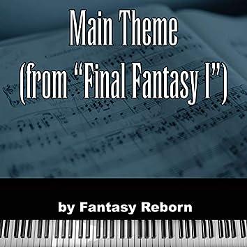 """Main Theme (From """"Final Fantasy I"""")"""