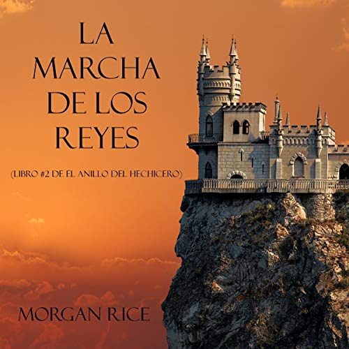 La Marcha de los Reyes [The March of the Kings] audiobook cover art