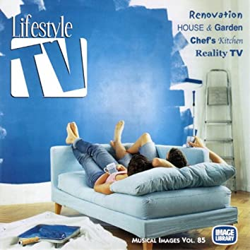 Lifestyle Tv: Musical Images, Vol. 85