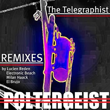 Poltergeist Remixes