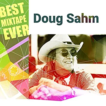 Best Mixtape Ever: Doug Sahm